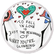 To Fall In Love Round Beach Towel