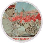 To Our Dear Stalin Round Beach Towel