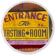 To The Tasting Room Round Beach Towel