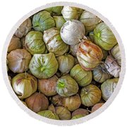 Tomatillos At The Local Market Round Beach Towel
