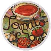Tomato Soup Recipe Round Beach Towel by Jen Norton