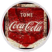 Tome Coca Cola Classic Vintage Rusty Sign Round Beach Towel