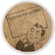 Top Ten Reasons People Procrastinate Pun Humor Motivational Poster Round Beach Towel