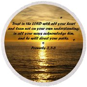 Trust In The Lord  Round Beach Towel
