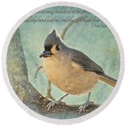 Tufted Titmouse With Verse IIi Round Beach Towel