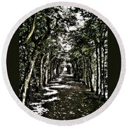 Tunnel Of Trees ... Round Beach Towel