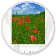 Tuscan Poppies Poster Round Beach Towel