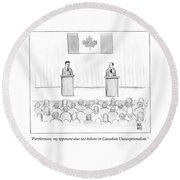 Two Candidates For Prime Minister Of Canada Round Beach Towel by Paul Noth