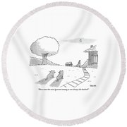 Two Cats Sit On The Front Yard Remarking At A Dog Round Beach Towel by Jack Ziegler