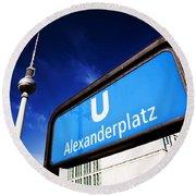 Ubahn Alexanderplatz Sign And Television Tower Berlin Germany Round Beach Towel