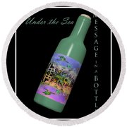 Under The Sea Message In A Bottle Round Beach Towel by Betsy Knapp