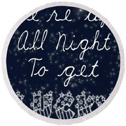 Up All Night Round Beach Towel by Pati Photography