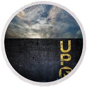 Up At Sunrise Round Beach Towel