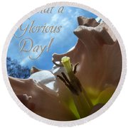 V Glorious Day Words Round Beach Towel