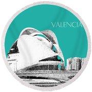 Valencia Skyline City Of Arts And Sciences - Aqua Round Beach Towel
