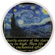 Van Gogh Motivational Quotes - Starry Night II Round Beach Towel