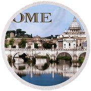 Vatican City Seen From Tiber River Text  Rome Round Beach Towel