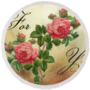 Vintage Roses For You Round Beach Towel