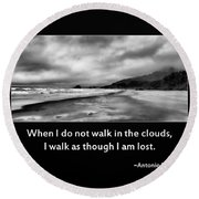 Walk In The Clouds Round Beach Towel
