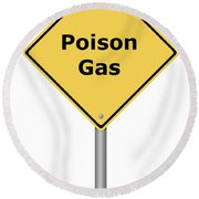 Warning Sign Poison Gas Round Beach Towel