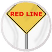 Warning Sign Red Line Round Beach Towel