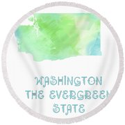 Washington - The Evergreen State - Map - State Phrase - Geology Round Beach Towel