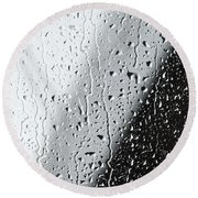 Water Drops On A Window Round Beach Towel