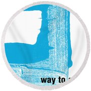 Way To Go- Congratulations Greeting Card Round Beach Towel by Linda Woods