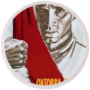 We Carry The Flag Of October Across The Centuries Round Beach Towel