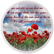 We Will Remember Them... Round Beach Towel