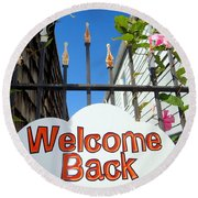 Welcome Back Round Beach Towel