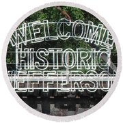 Welcome Historic Jefferson Texas Railroad Sign Round Beach Towel