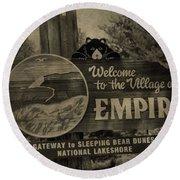 Welcome To Empire Michigan Round Beach Towel