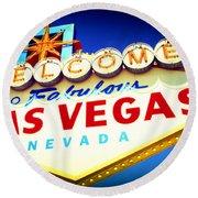 Welcome To Fabulous Las Vegas Round Beach Towel