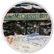 Welcome To Mt Crested Butte Round Beach Towel