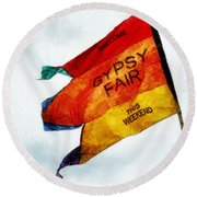 Welcome To The Gypsy Fair Round Beach Towel