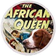 Welsh Springer Spaniel Art Canvas Print - The African Queen Movie Poster Round Beach Towel
