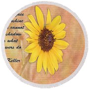 What Sunflowers Do Round Beach Towel