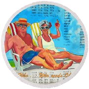 What Who  Who Needs Obama Care Round Beach Towel