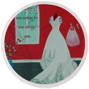 Whatever I Was Looking For Was Always You - Rumi Quote Round Beach Towel