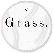 Whitman Leaves Of Grass Round Beach Towel