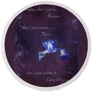Wild Iris Inspirational Print Round Beach Towel