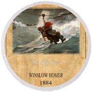 Winslow Homer 3 Round Beach Towel