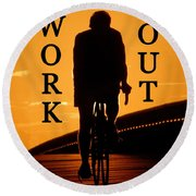 Work Out Vertical Work One Round Beach Towel