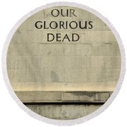 World War Two Our Glorious Dead Cenotaph Round Beach Towel