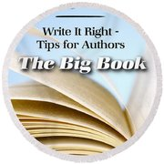 Write It Right - Tips For Authors - The Big Book Round Beach Towel