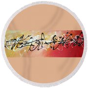 Writing On The Wall By Madart Round Beach Towel