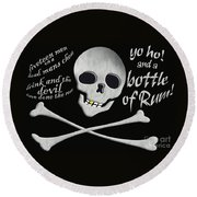 Yo Ho And A Bottle Of Rum Round Beach Towel