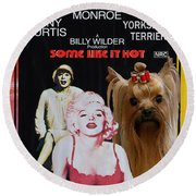 Yorkshire Terrier Art Canvas Print - Some Like It Hot Movie Poster Round Beach Towel