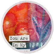 You Are In My Prayers- Watercolor Art Card Round Beach Towel
